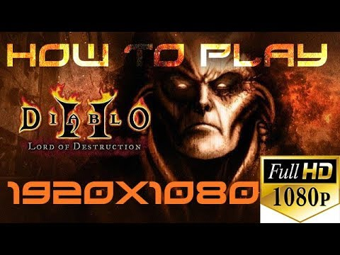 Diablo 2 Lord of Destruction Remastered in Full HD 1920 x 1080 Resolution Mod / Hack