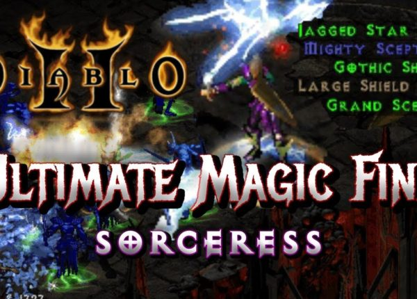 Ultimate Magic Find Sorceress - Complete End Game Guide - Diablo 2