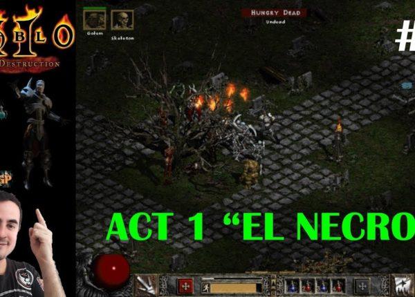 Diablo 2 LoD - El comienzo del NECROMANCER #1