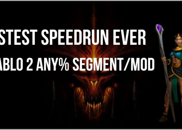 FASTEST DIABLO 2 SPEEDRUN IN HISTORY - Any% Modded Segment Theory Run (33228 frames / 22:09.120)