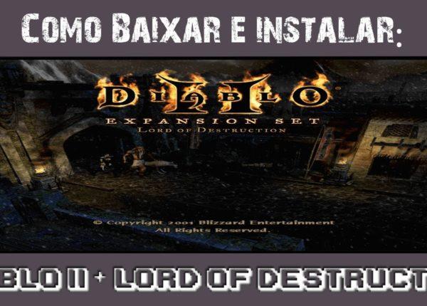 Como Baixar e Instalar: Diablo II + Lord of Destruction