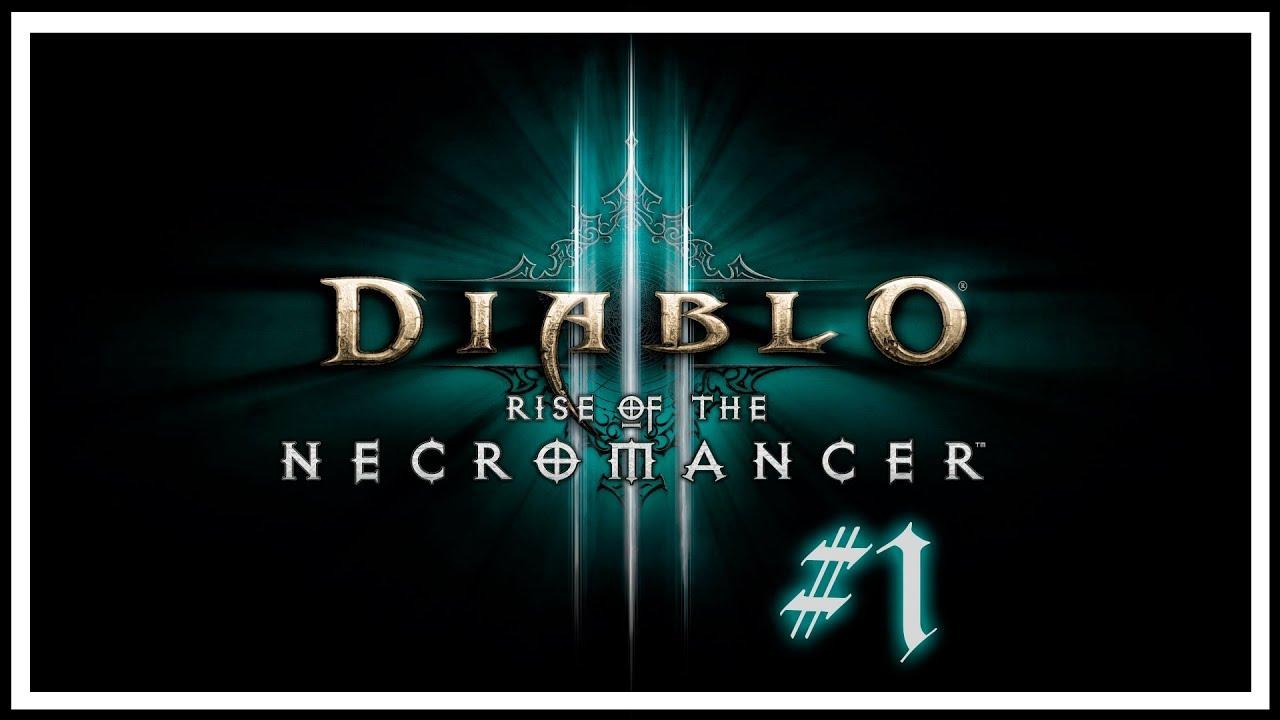 Diablo III - Некромант #1 [Прохождение]