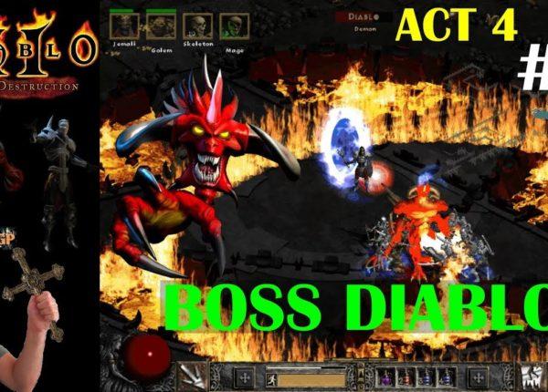 Diablo 2 LoD - EL BOSS DIABLO! ACTO 4 #9
