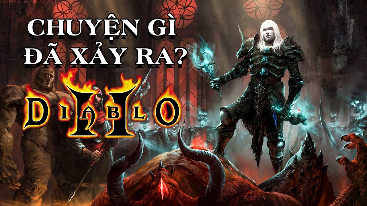 Tóm tắt Diablo II - Sự trở lại của Tam Đại Ác Quỷ! - Cốt truyện Diablo Phần 8