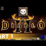 Diablo 2 - A Necromancer Let's Play, Part 1