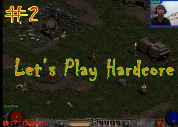 Diablo 2 - D2vn server IMPERIUS | Let's play Hardcore #2 | Tyt Channel