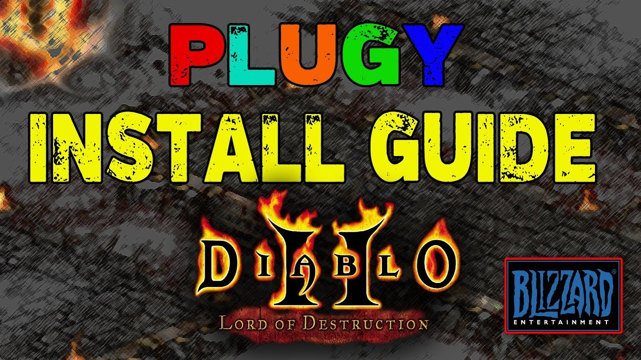 PlugY Install Guide 2019 - Diablo 2 Lord of Destruction