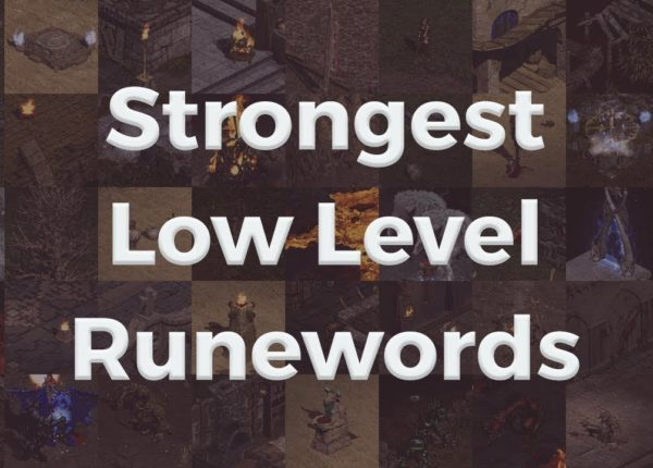 Strongest Low Level Runewords in Diablo II