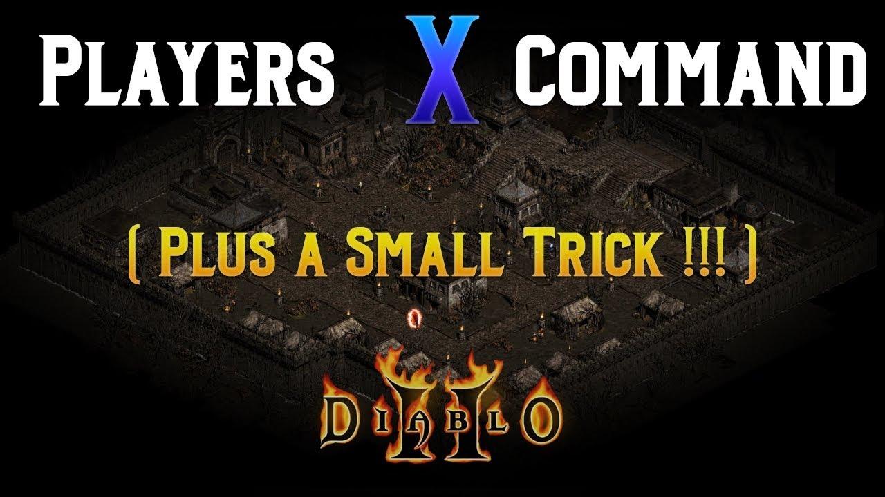 Diablo 2 - Players X Command Explained