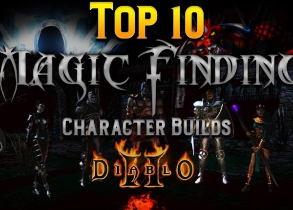 Top 10 Magic Finding Character Builds in Diablo 2