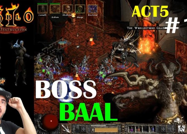 Diablo 2 LoD - ULTIMO BOSS BAAL! ACTO 5 #11