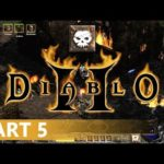 Diablo 2 - A Necromancer Let's Play, Part 5