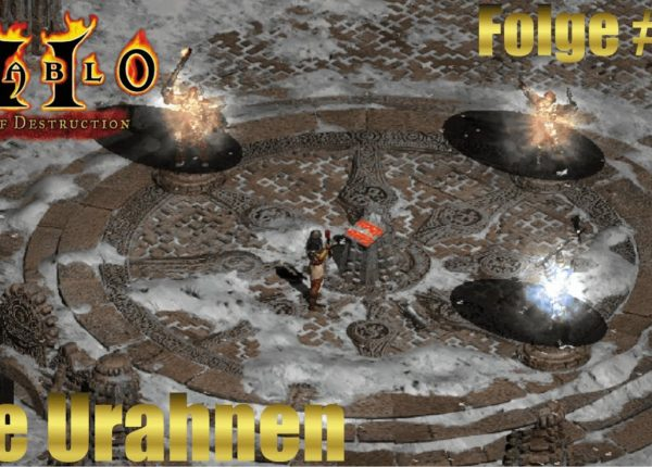 Diablo 2 in 2020 - Let's Play - Die Urahnen - Folge # 12