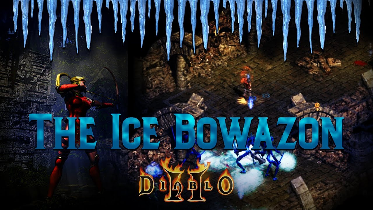 The Ice Bowazon - This character is one of the coolest builds in Diablo 2 (Complete Build Guide)