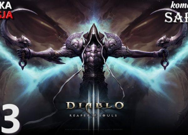 Zagrajmy w Diablo 3: Reaper of Souls (Krzyżowiec) odc. 3 - Kotlina Lamentów