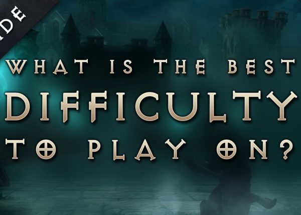 Diablo 3: Reaper of Souls - What is the best difficulty to play on? Guide