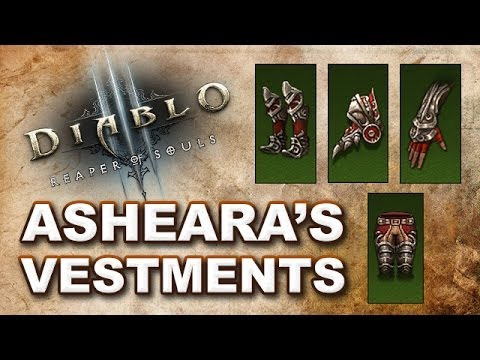 Diablo 3 Reaper of Souls: ASHEARA'S VESTMENTS SET Legendary Crafting & Farming Guide