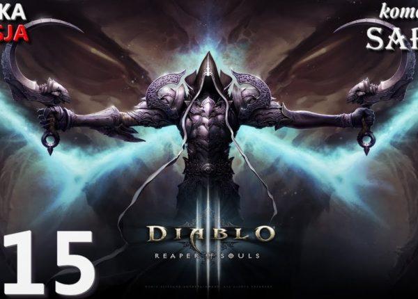 Zagrajmy w Diablo 3: Reaper of Souls (Krzyżowiec) odc. 15 - Posterunek Kasima