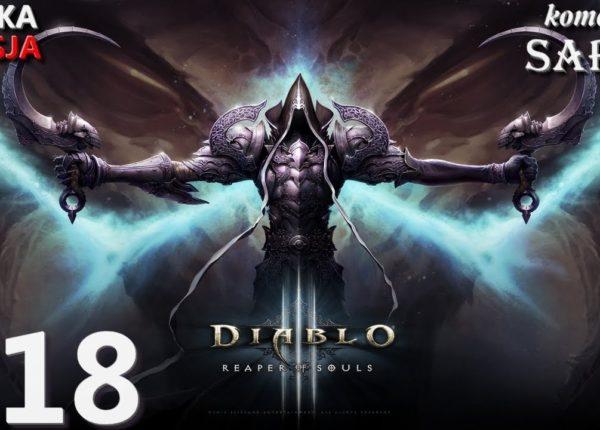 Zagrajmy w Diablo 3: Reaper of Souls (Krzyżowiec) odc. 18 - Oaza Dalgura