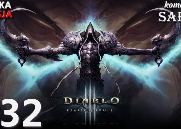 Zagrajmy w Diablo 3: Reaper of Souls (Krzyżowiec) odc. 32 - Koniec Aktu III