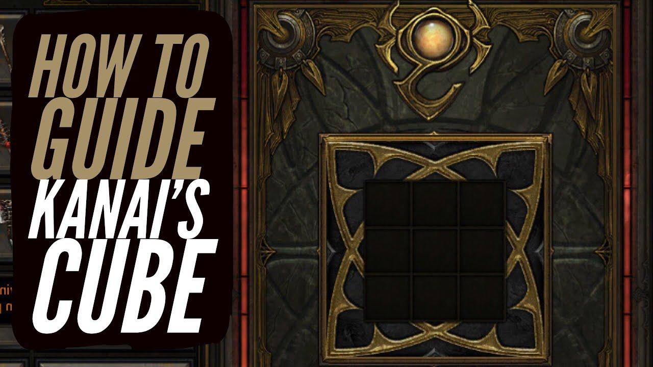 Diablo 3 - How To Get & Use Kanai's Cube