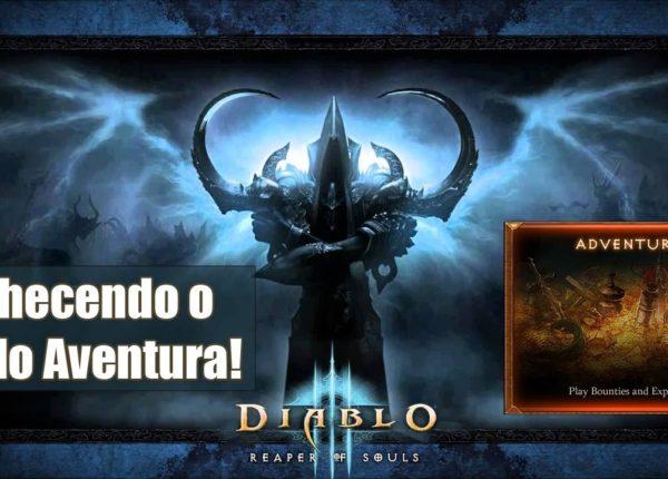 Diablo 3 Reaper of Souls - Conhecendo o Modo Aventura! Pt-Br