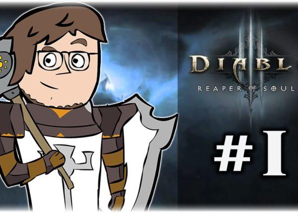 Let's Play Diablo 3: Reaper of Souls   Part 1   A Crusader is Born   Reaper of Souls Gameplay