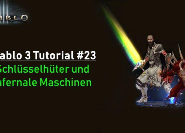 Diablo 3 Tutorial: Schlüsselhüter und Infernale Maschinen #23