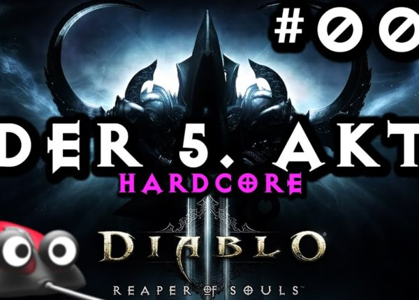 Let's Play Diablo 3 Reaper of Souls #001 Akt 5: Es geht los! (Gameplay German Deutsch  ROS Addon PC)