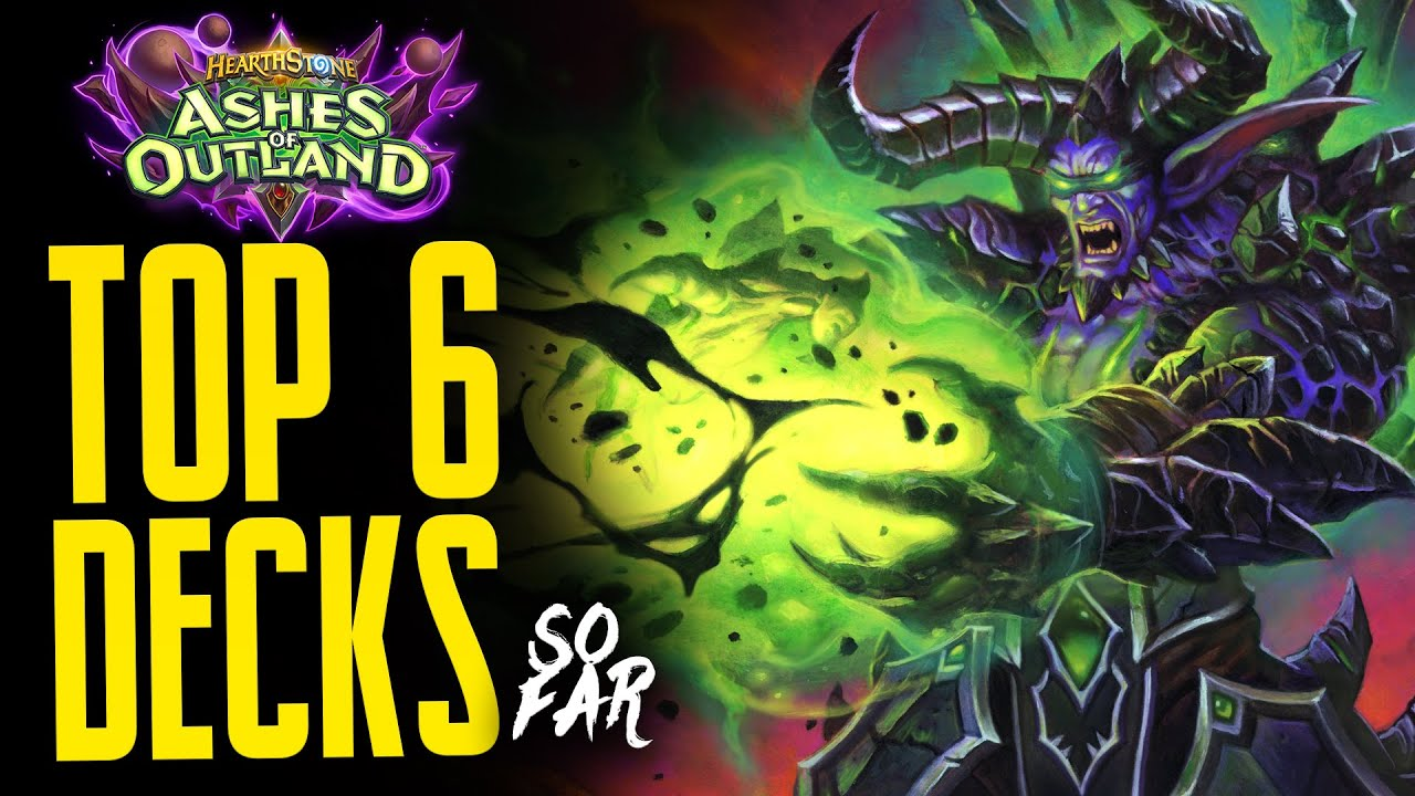 Best 6 Decks SO FAR in Ashes of Outland - Hearthstone Expansion