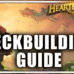 Deckbuilding Guide for Hearthstone - How to Build Better Decks in Hearthstone