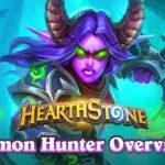 Demon Hunter Overview | Hearthstone