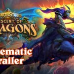 Descent of Dragons Cinematic Trailer | Hearthstone