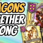 Dragons Together Strong - Hearthstone Battlegrounds