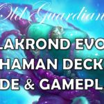 Galakrond Evolve Shaman deck guide and gameplay (Hearthstone Ashes of Outland)
