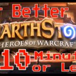 Get Better at Hearthstone in 10 Minutes or Less