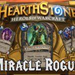 Hearthstone Deck Spotlight: Miracle Rogue (Rogue)