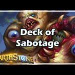 [Hearthstone] Deck of Sabotage