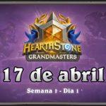 Hearthstone Grandmasters Americas | Temporada 1 Semana 1 Dia 1