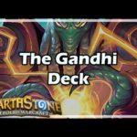 [Hearthstone] The Gandhi Deck