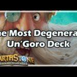 [Hearthstone] The Most Degenerate Un'Goro Deck