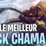 LE MEILLEUR DECK CHAMAN DE LA META