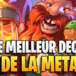 LE MEILLEUR DECK DE LA META SUR HEARTHSTONE