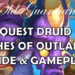 Quest Druid in Ashes of Outland (Hearthstone deck guide and gameplay)
