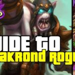 STEALTH ROGUE SEEMS INSANE! | GUIDE TO GALAKROND ROGUE | ASHES OF OUTLANDS | HEARTHSTONE