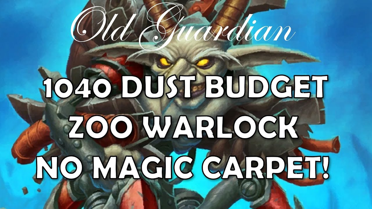 1040 Dust Budget Zoo Warlock without Magic Carpet (Hearthstone Ashes of Outland deck guide)