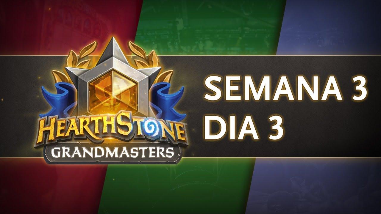 Hearthstone Grandmasters Americas   Temporada 1 Semana 3 Dia 3