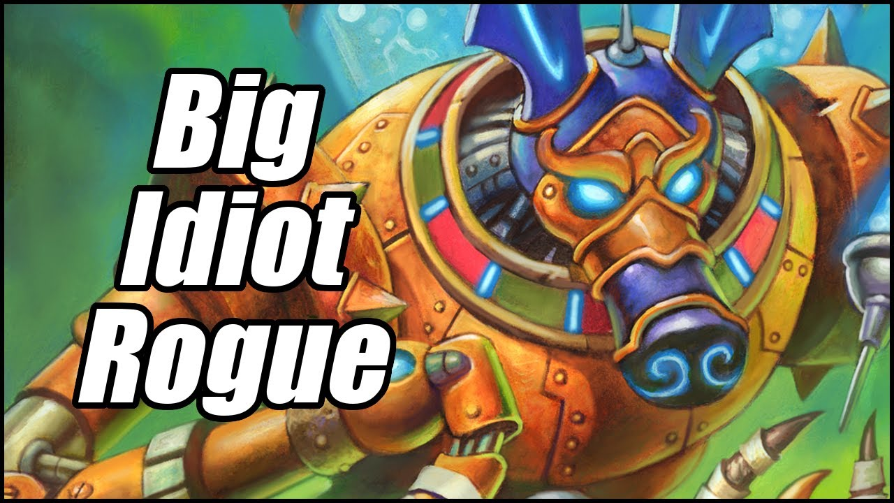 Big Idiot Rogue | Ashes of Outland | Hearthstone