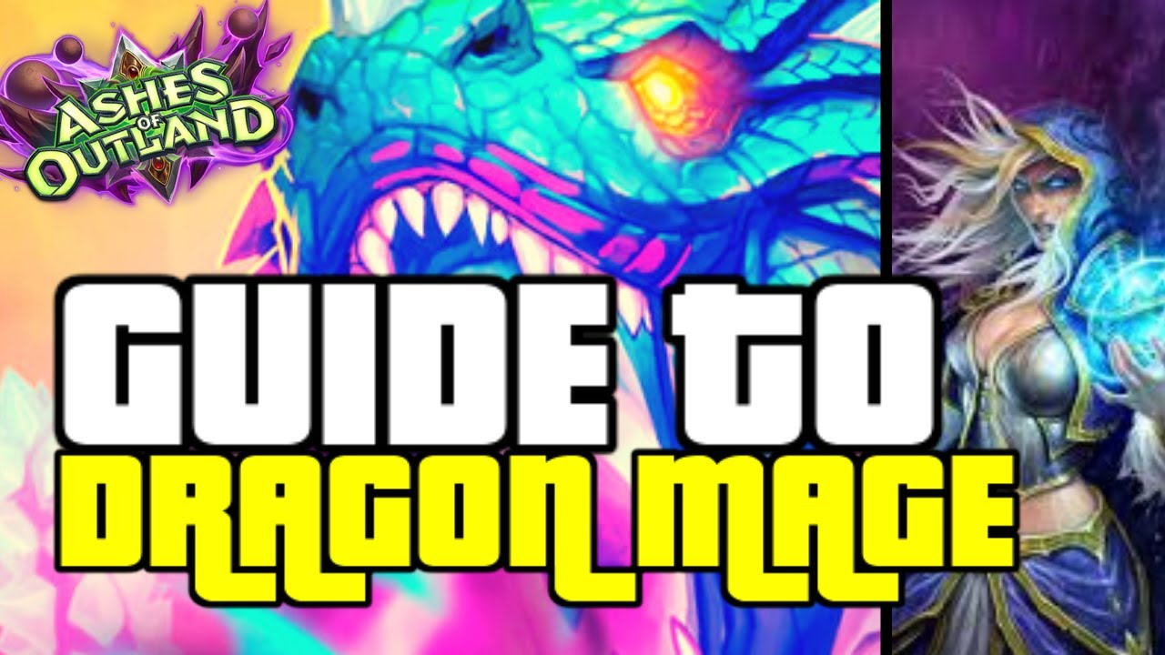Mage Explorer Roblox Dragon Mage Is The Hidden Op Mage Deck Guide To Dragon Mage Ashes Of Outlands Hearthstone Playblizzard Com