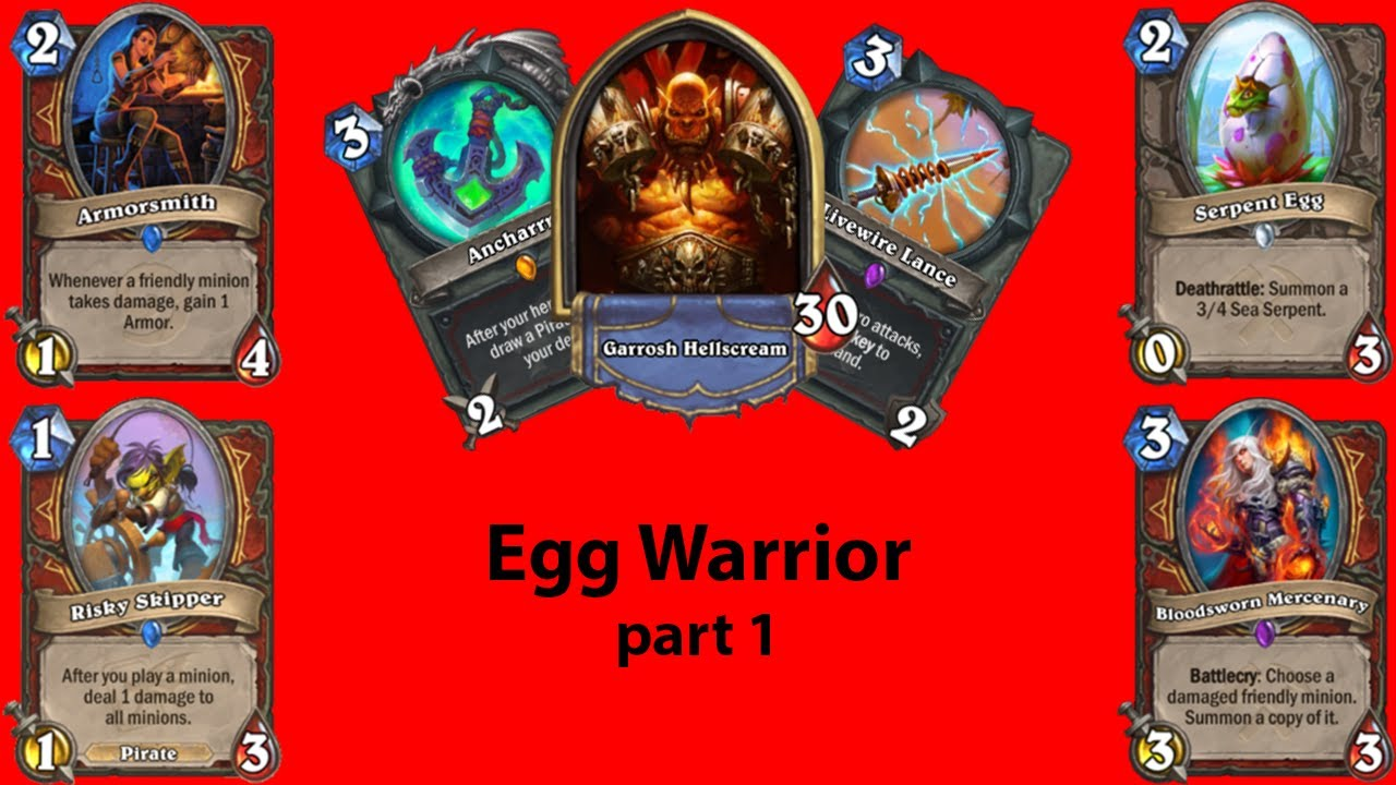 Egg Warrior part1: THIS DECK IS SO GOOD!!! | Hearthstone Guide | Warrior Guide